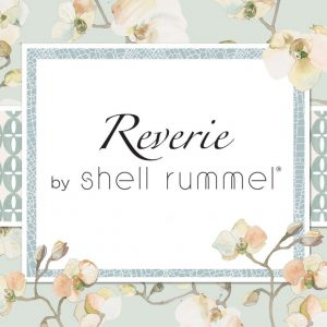 Reverie Collection by Shell Rummel
