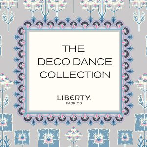 Liberty Fabrics 'The Deco Dance' Collection